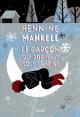 Couverture : Joel Gustafsson T.2: Le garçon qui dormait sous la neige Henning Mankell
