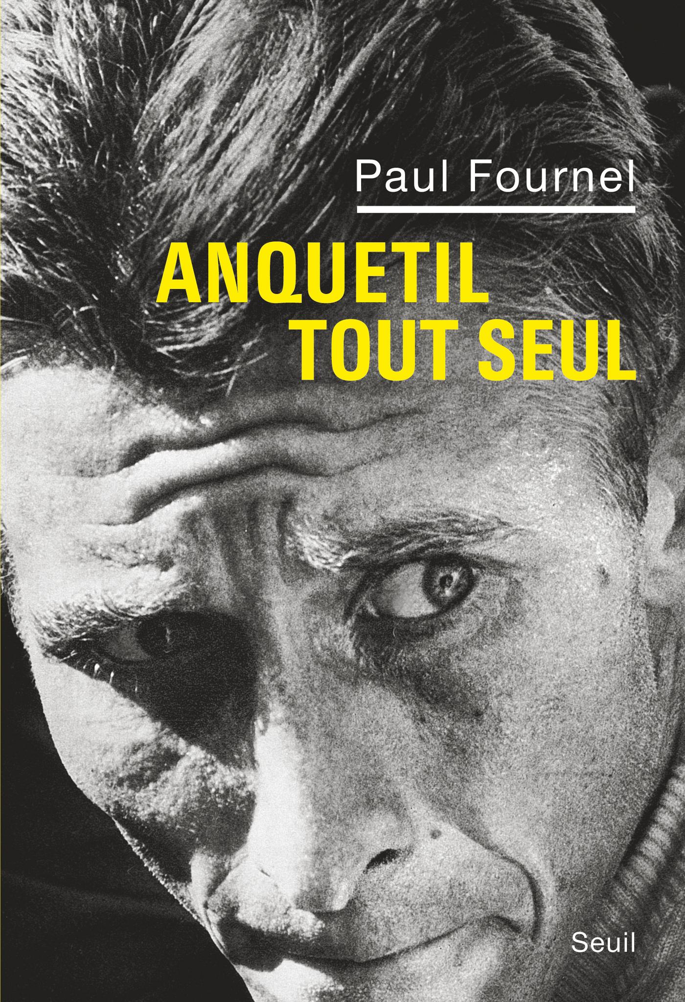 Couverture : Anquetil tout seul Paul Fournel