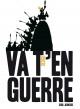 Couverture : Va-t'en guerre Thierry Dedieu