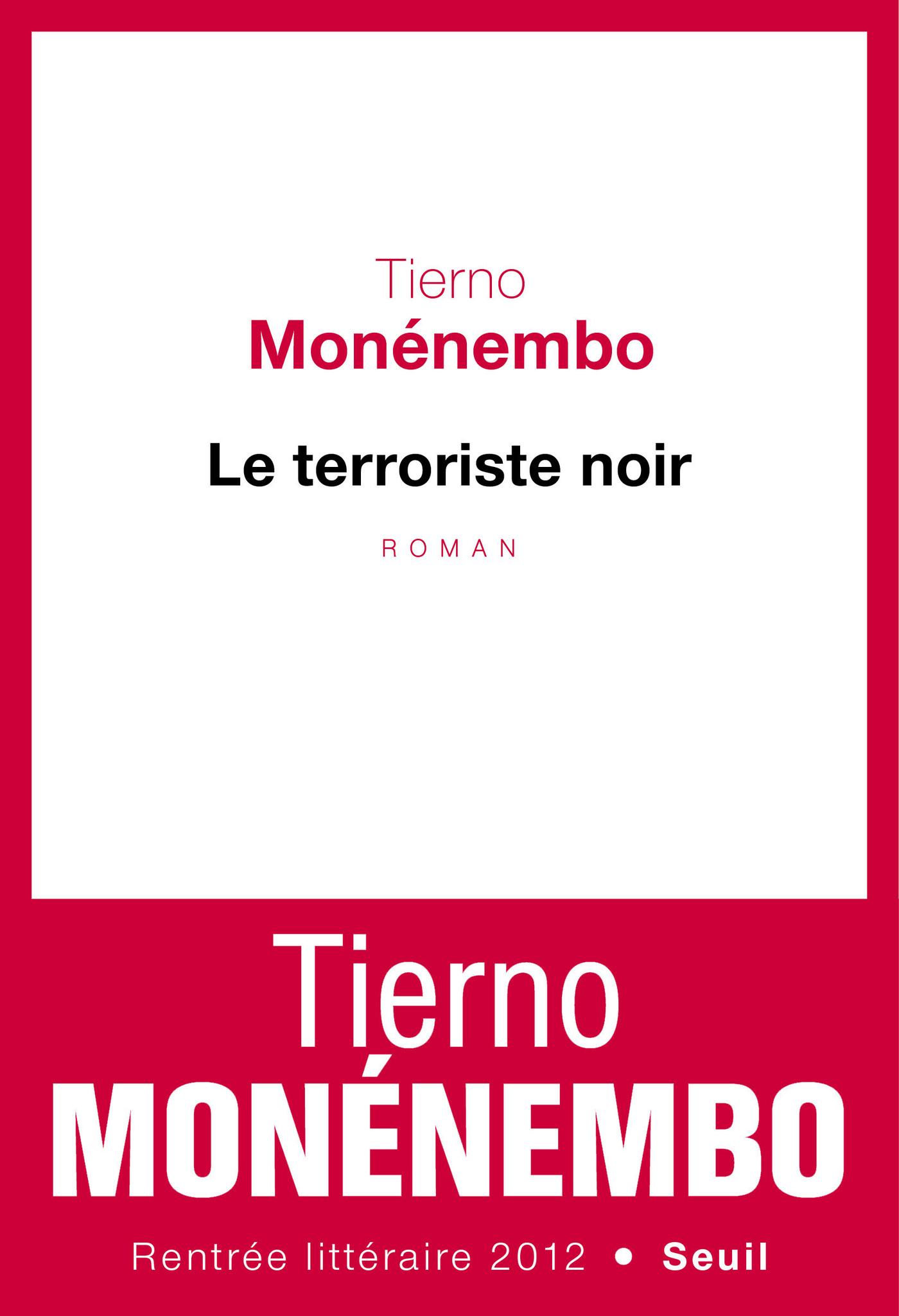 Couverture : Terroriste noir (Le) Tierno Monénembo