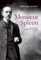 Couverture : Monsieur spleen: notes sur Henri de Reignier Bernard Quiriny