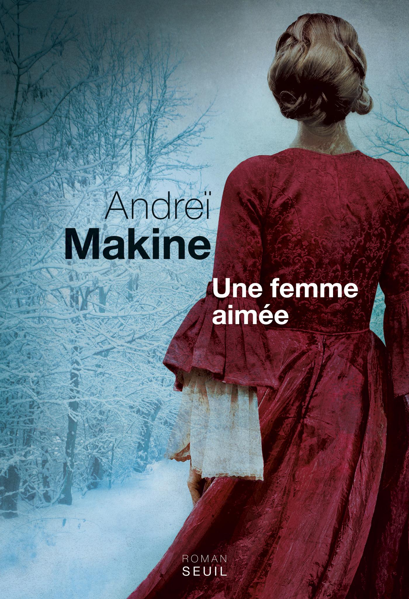 Couverture : Une femme aimée Andreï Makine