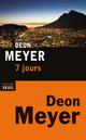 Couverture : 7 jours Deon Meyer