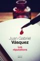 Couverture : Réputations(Les) Juan Gabriel Vasquez