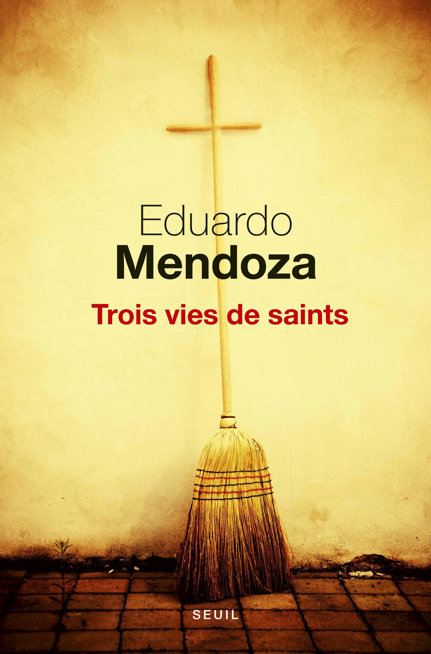 Couverture : Trois vies de saints Eduardo Mendoza