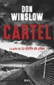 Couverture : Cartel: la suite de La griffe du chien Don Winslow