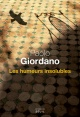 Couverture : Les humeurs insolubles Paolo Giordano