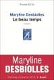 Couverture : Le beau temps Maryline Desbiolles