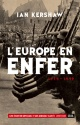 Couverture : L'Europe en enfer : 1914-1949 Ian Kershaw