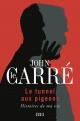 Couverture : Le tunnel aux pigeons : histoires de ma vie John Le Carre