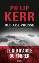 Couverture : Bleu de Prusse : Une aventure de Bernie Gunther Philip Kerr