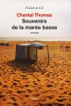 Couverture : Souvenirs de la marée basse Chantal Thomas