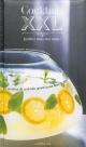 Couverture : Cocktails XXL Fabrice Besse, Sandrine Houdré-grégoire