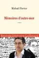 Couverture : Mémoires d'outre-mer Michaël Ferrier