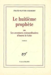 Huitième Prophète (Le)