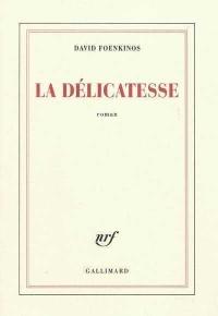 Délicatesse (La)