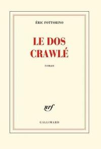 Le dos crawlé: roman