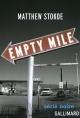 Couverture : Empty mile Matthew Stokoe