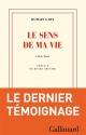Couverture : Sens de ma vie (Le) Romain Gary, Roger Grenier, Jean Faucher