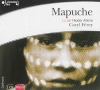 Vignette du livre Mapuche  2 CD mp3  (14H20)