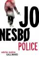Couverture : Une enquête de l'inspecteur Harry Hole : Police Jo Nesbo
