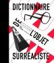 Couverture : Dictionnaire de l'objet surréaliste: exposition, Paris