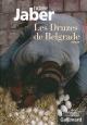 Couverture : Druzes de Belgrade (Les) Rabee Jaber