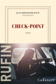 Couverture : Check point Jean-christophe Rufin