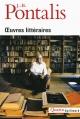 Couverture : Oeuvres littéraires Jean-bertrand Pontalis