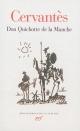 Couverture : Don Quichotte de la Manche  Miguel De Cervantès, Jean Canavaggio