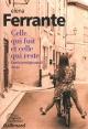 Couverture : L'amie prodigieuse T.3 : Celle qui fuit et celle qui reste Elena Ferrante
