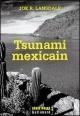 Couverture : Tsunami Mexicain Joe R. Lansdale