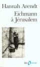 Couverture : Eichmann à Jérusalem Hannah Arendt