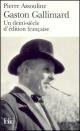 Couverture : Gaston Gallimard : Un demi-siècle d'édition française Pierre Assouline