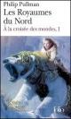 Couverture : À la croisée des mondes T.1 : Les Royaumes du Nord Philip Pullman
