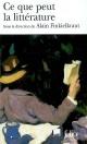 Couverture : Ce que peut la littérature Alain Finkielkraut