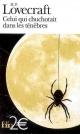 Couverture : Celui qui chuchotait dans les ténèbres Howard Phillips Lovecraft