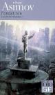 Couverture : Cycle de Fondation (Le) T.1- Fondation Isaac Asimov