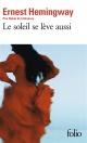 Couverture : Soleil se lève aussi (Le) Ernest Hemingway