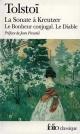 Couverture : Sonate à Kreutzer (La)suivi de Le bonheur conjugal et Le diable  Tolstoi
