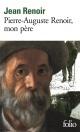 Couverture : Pierre-Auguste Renoir, mon père Jean Renoir