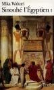 Couverture : Sinouhé l'Égyptien T.01 Mika Waltari