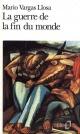 Couverture : La guerre de la fin du monde  Mario Vargas Llosa