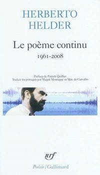 Le poème continu : Somme anthologique 1961-2008
