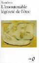 Couverture : Insoutenable légèreté de l'être (L') Milan Kundera