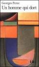 Couverture : Un homme qui dort Georges Perec