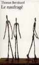 Couverture : Naufragé (Le) Thomas Bernhard
