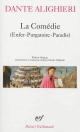 Couverture : La Comédie (enfer, purgatoire, paradis) Jean-charles Vegliante, Dante Alighieri