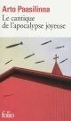 Couverture : Cantique de l'apocalypse joyeuse (Le) Arto Paasilinna