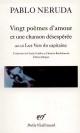 Couverture : Vingt poèmes d'amour et une chanson désespérée : Les Vers du Capi Pablo Neruda